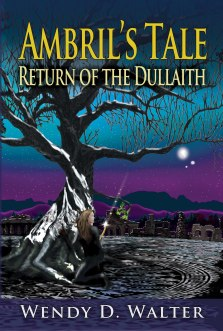 Ambril's Tale-Tales of the Dullaith by Wendy D. Walter 2